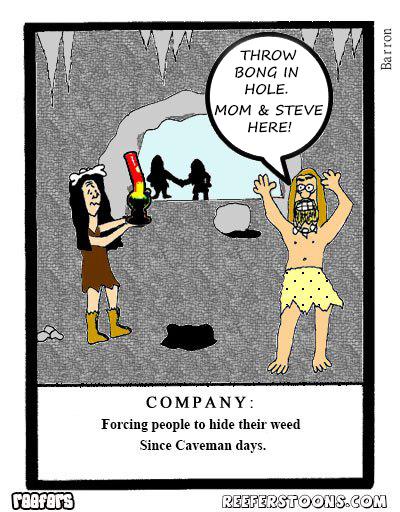 Cartoon of caveman hiding his bong because he has company