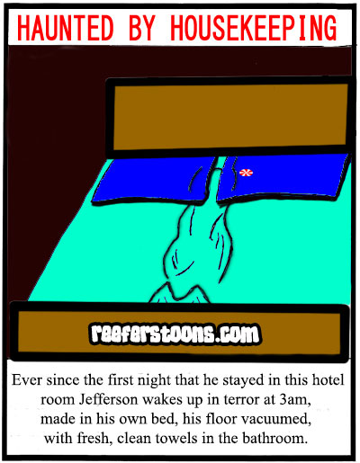 Man made in his own hotel bed, haunted by housekeeping